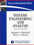 Systems Engineering and Analysis, Benjamin S. Blanchard and Wolter J. Fabrycky, 0131963260