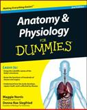 Anatomy and Physiology for Dummies, Donna Rae Siegfried and Maggie Norris, 0470923261