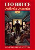 Death of a Commuter, Leo Bruce, 0897333268