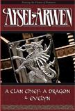 A Clan Chief, A Dragon and Evelyn, Arwen, Aysel, 0976913267