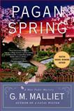 Pagan Spring, G. M. Malliet, 1250043263