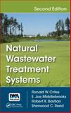Natural Wastewater Treatment Systems, Second Edition, Ronald W. Crites and E.  Joe Middlebrooks, 1466583266