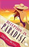Deception in Paradise, Deborah Brown, 1475013264