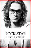 Rock Star, Ginger Voight, 1478393262