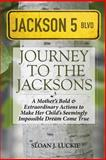 Journey to the Jacksons, Sloan Luckie, 1497583268