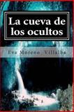 La Cueva de Los Ocultos, Eva Villalba, 1500133264
