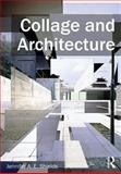 Collage and Architecture, Shields, Jennifer A. E., 0415533279