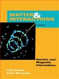 Matter and Interaction II : Electric and Magnetic Interactions, Chabay, Ruth W. and Sherwood, Bruce A., 0471663271
