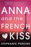 Anna and the French Kiss, Stephanie Perkins, 0525423273