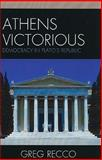 Athens Victorious : Democracy in Plato's Republic, Recco, Gregory, 0739123270