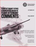 Flight Attendant Fatigue: a Quantitative Review of Flight Attendant Comments, U. S. Department U.S. Department of Transportation, 1494263270