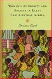 Women's Authority and Society in Early East-Central Africa, Saidi, Christine, 1580463274