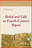 Belief and Cult in Fourth-Century Papyri, Choat, Malcolm, 2503513271