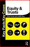 Equity and Trusts, Turner, Chris and Bray, Judith, 0415833272