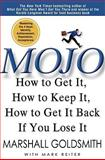 Mojo, Marshall Goldsmith, 1401323278