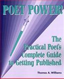 Poet Power!, Thomas A. Williams, 1878853279