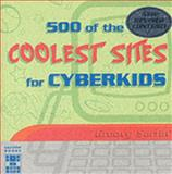 500 of the Coolest Sites for Cyberkids, , 1902813278