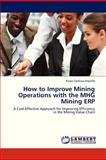 How to Improve Mining Operations with the Mhg Mining Erp, Ampofo Kwasi Darkwa, 3845433272