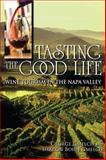 Tasting the Good Life 9780253223272