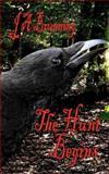The Hunt Begins, J. Brunning, 1479253278