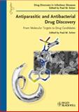 Antiparasitic and Antibacterial Drug Discovery : From Molecular Targets to Drug Candidates, Selzer, P. M., 3527323279