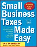 Small Business Taxes Made Easy, Rosenberg, Eva, 0071743278