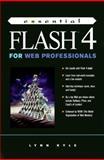 Essential Flash 4 for Web Professionals, Kyle, Lynn, 0130143278