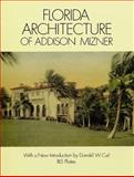 Florida Architecture of Addison Mizner, Addison Mizner, 048627327X