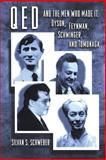 QED and the Men Who Made It - Dyson, Feynman, Schwinger, and Tomonaga, Schweber, Silvan S., 0691033277