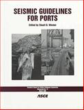 Seismic Guidelines for Ports, American Society of Civil Engineers Staff, 0784403279