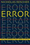 Error : (on Our Predicament When Things Go Wrong), Rescher, Nicholas, 0822943271