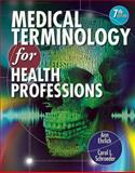 Medical Terminology for Health Professions, Ehrlich, Ann and Schroeder, Carol L., 1111543275