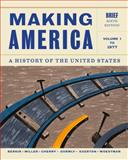 Making America - To 1877 : A History of the United States, Berkin, Carol and Miller, Christopher, 1133943276
