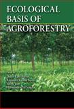 Ecological Basis of Agroforestry, , 1420043277