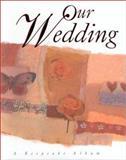 Our Wedding, Meryl Doney, 1561483273