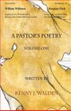 A Pastor's Poetry, Walden, Kenny J., 1593303270