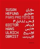 Pars Pro Toto III, Negar Azimi, Etel Adnan, Nawal El Saadawi, 3868283277