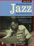 The Penguin Guide to Jazz Recordings, Brian Morton and Richard Cook, 0141023279