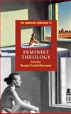 The Cambridge Companion to Feminist Theology 9780521663274