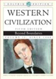 Western Civilization Vol. II : Beyond Boundaries, Noble, Thomas F. X. and Strauss, Barry S., 0547193270