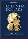 Presidential Dollar 2007-2016 Collector's Folder, Warman's Staff and Nathan Warman, 1440213275