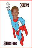 Zion Super Hero, Larry McMillan, 1493783270