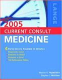 Current Consult Medicine 2005, Papadakis, Maxine A. and McPhee, Stephen J., 0071413278