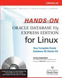 Hands-on Oracle Database 10g Express Edition for Linux, Steve Bobrowski, 007226327X