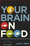 Your Brain on Food 2nd Edition