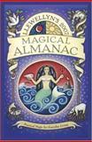 Magical Almanac, Llewellyn Staff and Magenta Griffith, 0738703273