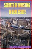 Secrets of Investing in Real Estate, Dave Cambrigton, 1499263279