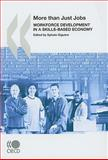 Skills for Competitiveness : Workforce Development in a Globalised Economy, Organisation for Economic Co-operation and Development Staff, 9264043276
