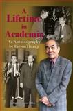 A Lifetime in Academia : An Autobiography, Huang, Rayson, 9888083279