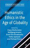 Humanistic Ethics in the Age of Globality, , 0230273270